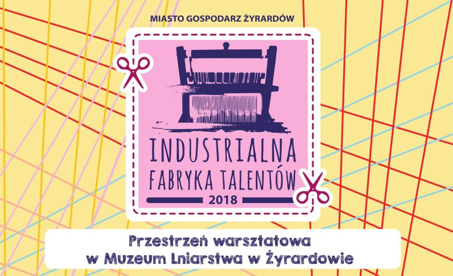 Rusza kolejna edycja Industrialnej Fabryki Talentów