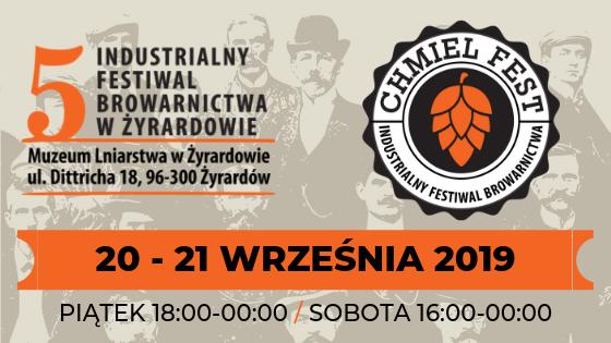 V Industrialny Festiwal Browarnictwa CHMIEL FEST – czas start!
