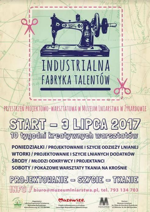 03.07-12.09.2017 – W Muzeum Lniarstwa rusza Industrialna Fabryka Talentów!