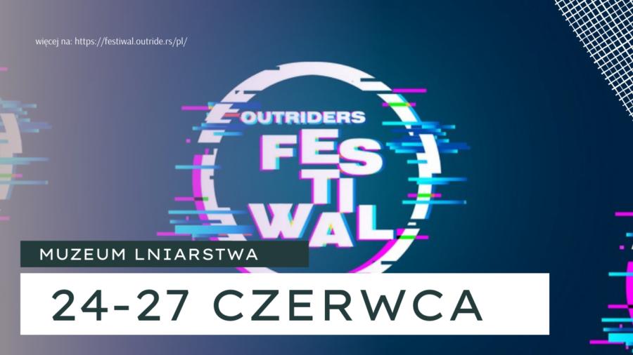 Outriders Festiwal w Żyrardowie